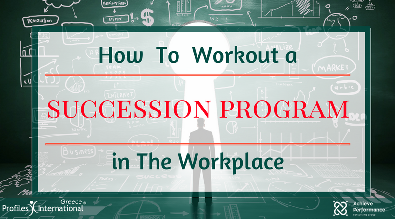 How To Workout a Succesion Planning in The Workplace
