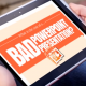 What is the Cost of a Bad PowerPoint Presentation