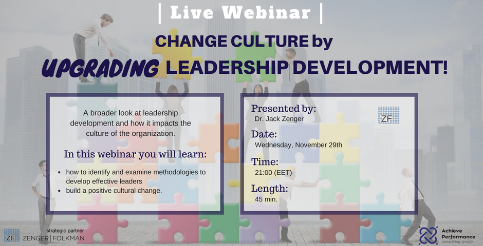 Change Culture by Upgrading Leadership Development!