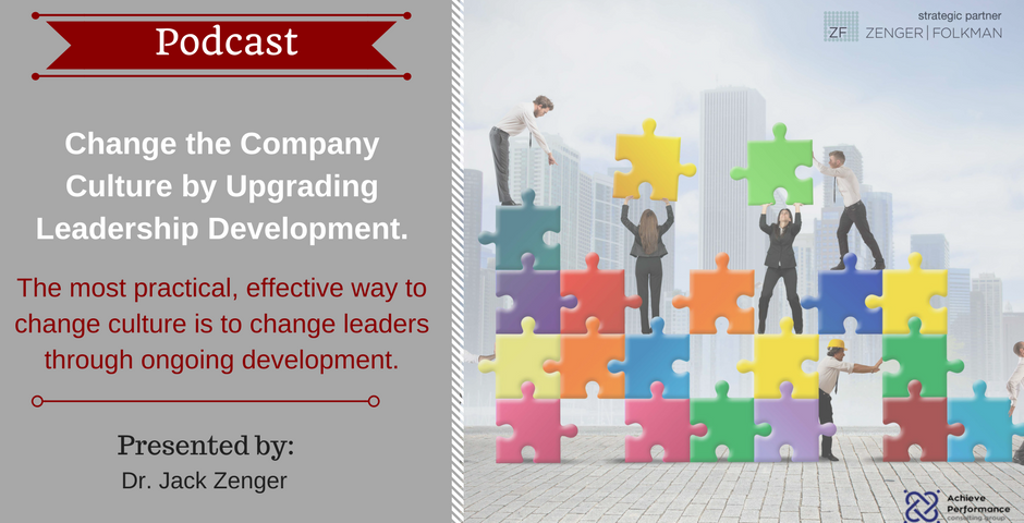 Change Culture by Upgrading Leadership | Achieve Performance